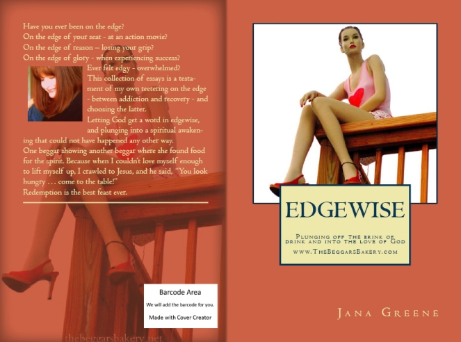 EDGEWISE: Plunging off the Brink of Drink and into the Love of God